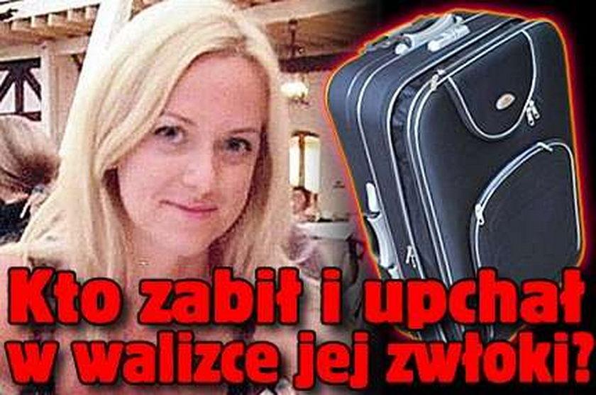 Kto zabił i upchał w walizce jej zwłoki?