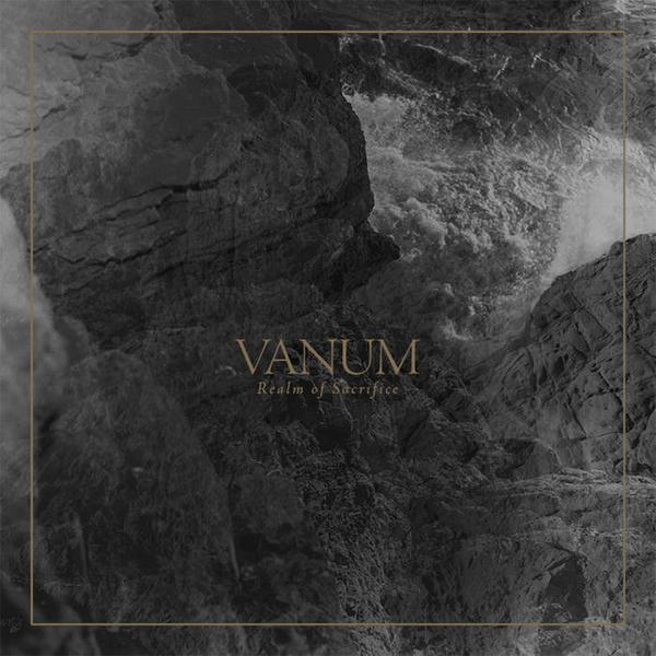 "Vanum – ""Realm Of Sacrifice"""