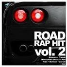 "Różni Wykonawcy - ""Road Rap Hit vol. 2"""