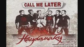 """Haydamaky & Kamil Bednarek - """"Please Call Me Later"""""""