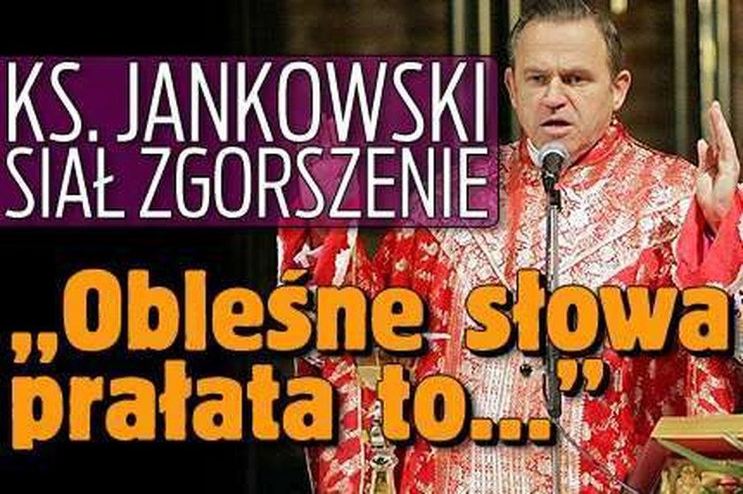 """Ks. Jankowski siał zgorszenie. """"Obleśne słowa prałata to..."""""""