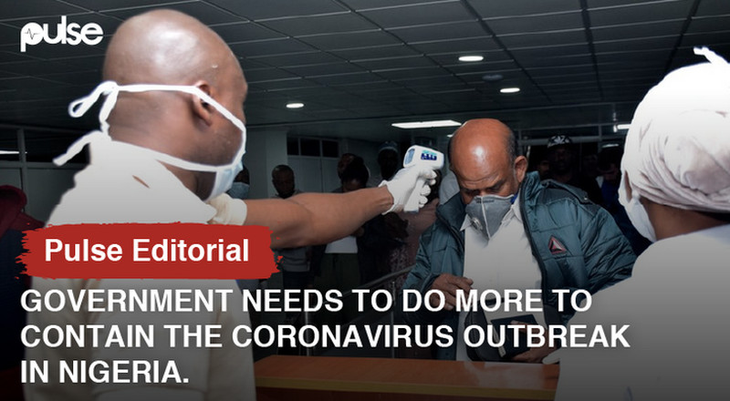 Government needs to do more to contain the Coronavirus outbreak in Nigeria [Pulse Editorial]