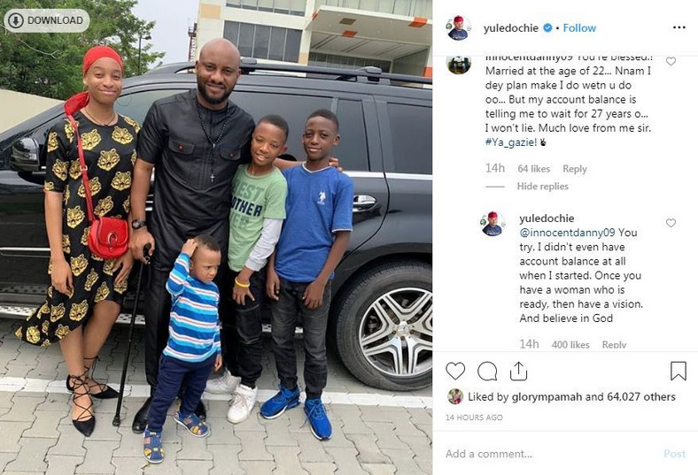 Yul Edochie says he didn't have an account balance (money) when he decided to get married at a very young age.[Instagram/YulEdochie]