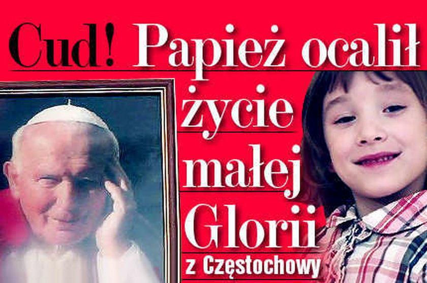 Cud! Nasz papież ocalił życie Glorii