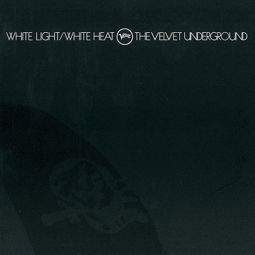 "Velvet Underground - ""White Light/White Heat"""
