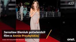 Jarosław Bieniuk potwierdza: powstanie film o Annie Przybylskiej