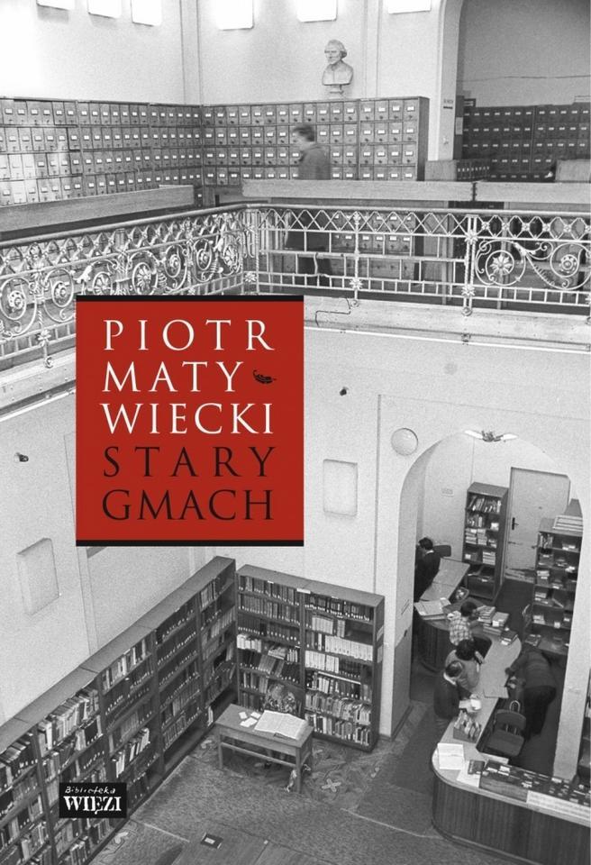 """ESEJ. """"Stary gmach"""" - Piotr Matywiecki, Więź"""