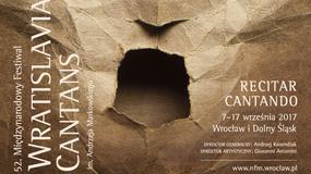 """52. Międzynarodowy Festiwal Wratislavia Cantans pod hasłem """"recitar cantando"""""""