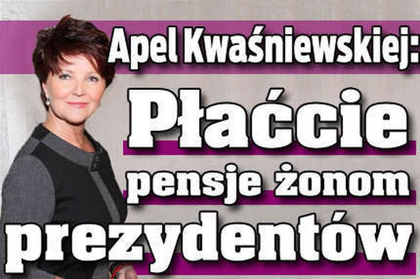 Apel Kwaśniewskiej: Płaćcie pensje pierwszym damom