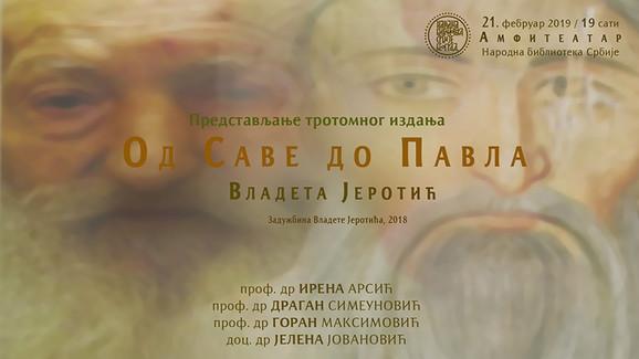 Od Save do Pavla, Vladeta Jerotić