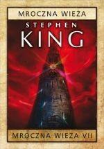 Albatros Stephen King Mroczna wieża VII. Mroczna wieża