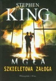 Mgła, Szkieletowa załoga - Stephen King