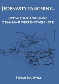 Napoleon V Jedenasty pancerny...  Opowiadania wojenne z kampanii wrześniowej 1939 r. - Stefan Majewski