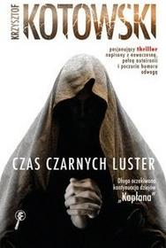 Buchmann / GW Foksal Krzysztof Kotowski Czas Czarnych Luster