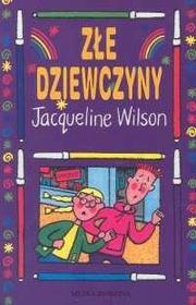 Złe dziewczyny - Wilson Jacqueline