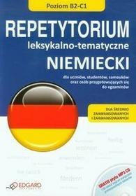 Edgard Niemiecki Repetytorium leksykalno-tematyczne Poziom B2-C1 - Edgard