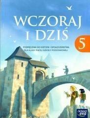 Nowa Era Wczoraj i dziś 5 Podręcznik. Klasa 5 Szkoła podstawowa Historia - Grzegorz Wojciechowski