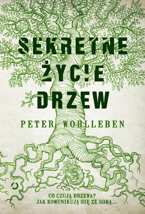 Otwarte Sekretne życie drzew - Peter Wohlleben