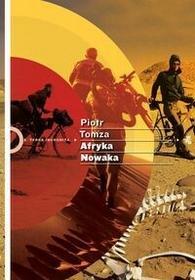 Afryka Nowaka - Piotr Tomza