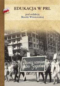 Edukacja w PRL - Monika Wiśniewska