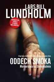 Filia Lars Bill Lundholm Oddech smoka. Morderstwa na Sodermalmie