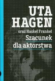 PWSFT Szacunek dla aktorstwa - Hagen Uta, Frankel Haskel