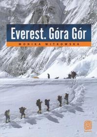 Everest Góra Gór - Monika Witkowska