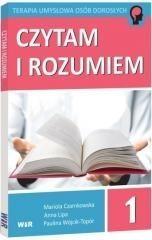 WIR Mariola Czarnkowska, Anna Lipa, Paulina Wójcik-Topór Czytam i rozumiem. Część 1