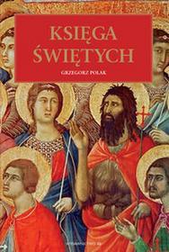 M Wydawnictwo Księga Świętych - Grzegorz Polak