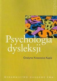 Krasowicz-Kupis Grażyna Psychologia dysleksji