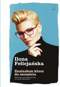 EDIPRESSE Znalazłam klucz do szczęścia - Ilona Felicjańska