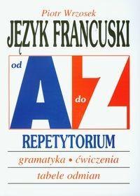 Kram Piotr Wrzosek Język francuski A-Z Repetytorium