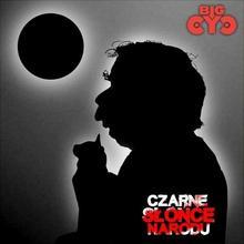 Czarne Słońce Narodu CD) Big Cyc