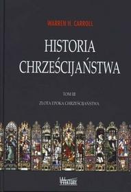 Wektory Złota epoka chrześcijaństwa, Historia chrześcijaństwa - Carroll Warren H.