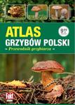 Ringier Axel SpringerPolska Atlas grzybów polski. Przewodnik grzybiarza LIT-4307