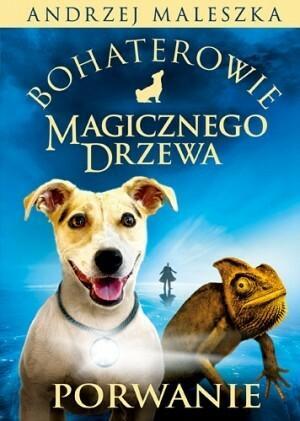Znak Bohaterowie Magicznego Drzewa Porwanie - Andrzej Maleszka