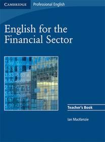 English for the Financial Sector Teacher's Book - MacKenzie Ian