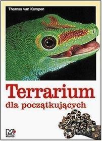 Thomas van Kampen Terrarium poradnik dla początkujących