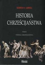 Wektory Podział chrześcijaństwa, Historia chrześcijaństwa - Carroll Warren H.