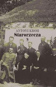 Starorzecza - Antoni Kroh