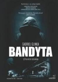 WAM Gabriel Glinka Bandyta. Audiobook