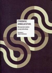 Etnografia/ Animacja/ Sztuka z płytą CD - Narodowe Centrum Kultury