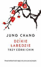 Znak Jung Chang Dzikie łabędzie. Trzy córy Chin