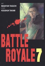 Koushun Takami Battle Royale 7  - BEZPŁATNY ODBIÓR w Księgarniach Świat Książki | DARMOWA WYSYŁKA od 99 zł