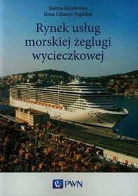 Rynek usług morskiej żeglugi wycieczkowej - Kizielewicz Joanna, Urbanyi-Popiołek Ilona