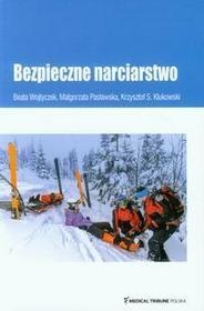 Wojtyczek Beata, Pasławska Małgorzata, Klukowski K Bezpieczne narciarstwo / wysyłka w 24h