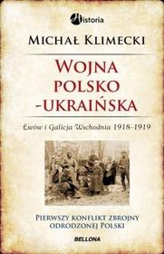 Bellona Wojna polsko-ukraińska - Michał Klimecki