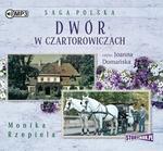 StoryBox.pl Dwór w Czartorowiczach Audiobook Monika Rzepiela
