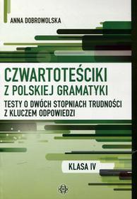 Czwartoteściki z polskiej gramatyki. - Anna Dobrowolska