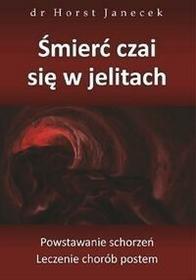 ABA Śmierć czai się w jelitach - Horst Janecek